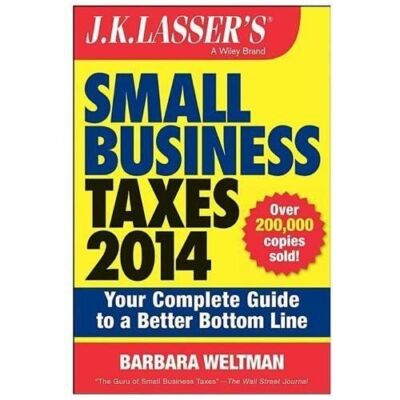 J.K. Lasser's Small Business Taxes 2014: Your Complete Guide to a Better Bottom