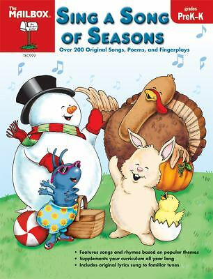 Sing a Song of Seasons by The Mailbox Books Staff