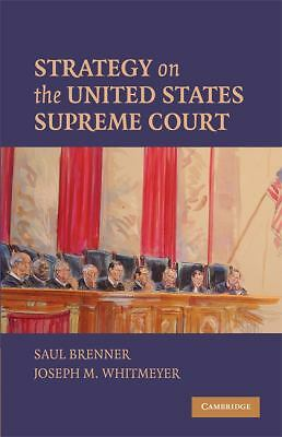 Strategy on the United States Supreme Court, Saul Brenner, Joseph M. Whitmeyer,