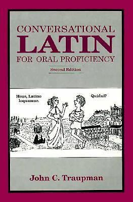 Conversational Latin for Oral Proficiency, John C. Traupman, Good Book