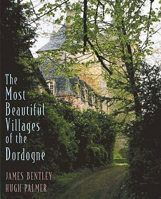 Most Beautiful Villages of the Dordogne, Bentley, James, Good Book