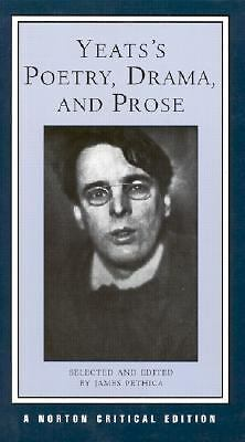 Yeats's Poetry, Drama, and Prose (Norton Critical Editions), Yeats, William Butl