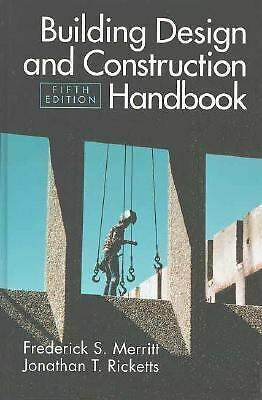 Building Design and Construction Handbook, Merritt, Frederick S., Ricketts, Jona