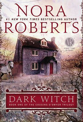 Dark Witch (Deckle Edge) (The Cousins O'Dwyer Trilogy), Roberts, Nora, Good Cond