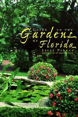 Guide to the Gardens of Florida, Pinkas, Joseph, Good Book