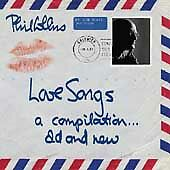 Love Songs: A Compilation Old & New by Collins, Phil