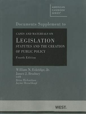 Eskridge and Brudney's Cases and Materials on Legislation, Statutes and the Cr..
