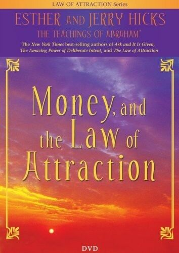 Money, and the Law of Attraction by