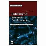 Technology and Economic Development: The Dynamics of Local, Regional and Nationa