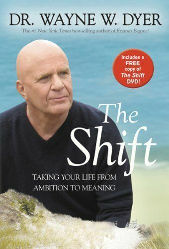 The Shift (with DVD) by Dyer Dr., Dr. Wayne W.