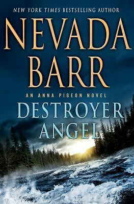 Destroyer Angel: An Anna Pigeon Novel by Barr, Nevada