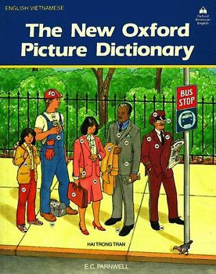 The New Oxford Picture Dictionary (English/Vietnamese Edition) (English and Vie