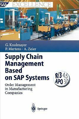 Supply Chain Management Based on SAP Systems, Zeier, Alexander, Mertens, Peter,