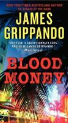 Blood Money (Jack Swyteck Novel), Grippando, James, Good Book