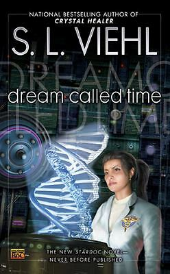 Dream Called Time: A Stardoc Novel, S.L. Viehl, Good Condition, Book