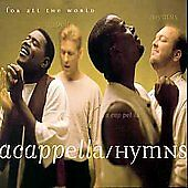 Hymns for All the World by Acappella