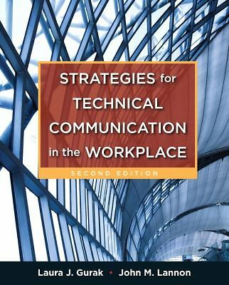 Strategies for Technical Communication in the Workplace (2nd Edition), Lannon, J