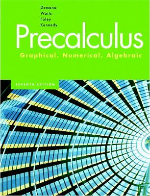 Precalculus: Graphical, Numerical, Algebraic (7th Edition), Franklin Demana, Ber