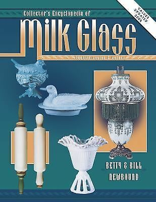 Collectors Encyclopedia Of Milk Glass Identification/Values, Betty Newbound, Bil