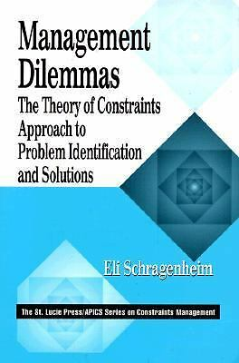 Management Dilemmas: The Theory of Constraints Approach to Problem Identificatio