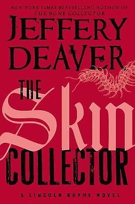 The Skin Collector (Lincoln Rhyme), Deaver, Jeffery, Good Condition, Book