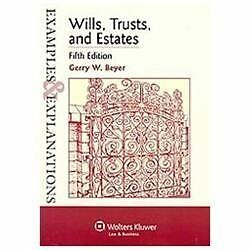 Examples & Explanations: Wills, Trusts, and Estates, Fifth Edition by Gerry W.