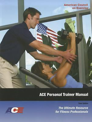 ACE Personal Trainer Manual: The Ultimate Resource for Fitness Professionals, 3r