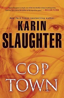 Cop Town: A Novel, Slaughter, Karin, Good Condition, Book