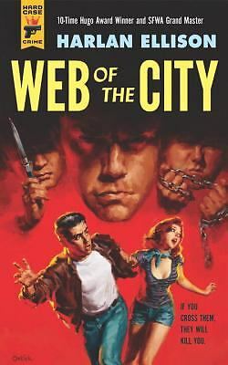 Web of the City (Hard Case Crime), Ellison, Harlan, Good Condition, Book
