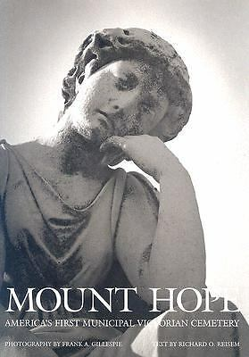 Mount Hope America's First Municipal Victorian Cemetery