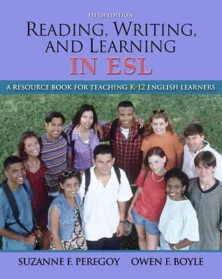 Reading, Writing and Learning in ESL: A Resource Book for Teaching K-12 English