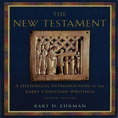 The New Testament: A Historical Introduction to the Early Christian Writings, Ba
