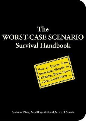 The Worst-Case Scenario Survival Handbook, Joshua Piven, Good Condition, Book