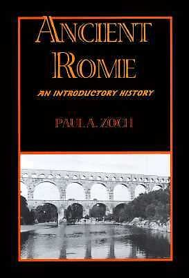 Ancient Rome: An Introductory History, Zoch, Paul A., Good Book