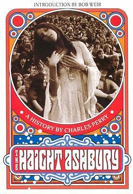 The Haight-Ashbury: A History, Charles Perry, Good Book