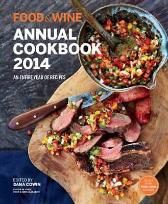 Food & Wine Annual Cookbook 2014: An Entire Year of Recipes (Food and Wine Annu
