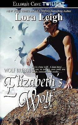 Elizabeth's Wolf (Wolf Breeds, Book 4), Leigh, Lora, Good Book