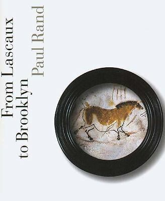 From Lascaux to Brooklyn, Rand, Mr. Paul, Very Good Book