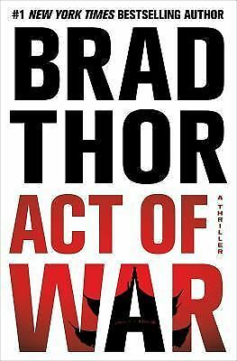Act of War: A Thriller, Thor, Brad, Good Condition, Book