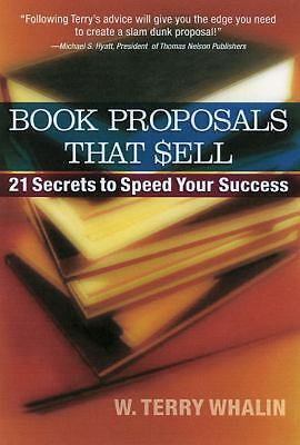 Book Proposals That Sell, Whalin, W. Terry, Good Book