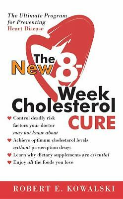 The New 8-Week Cholesterol Cure, Robert E. Kowalski, Good Condition, Book
