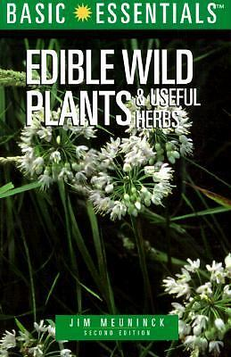 Basic Essentials Edible Wild Plants & Useful Herbs, 2nd (Basic Essentials Series