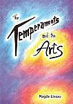 The Temperaments and the Arts: Their Relation and Function in Waldorf Pedagogy,