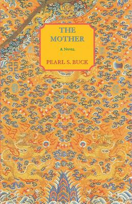 The Mother, Pearl S. Buck, Good Book