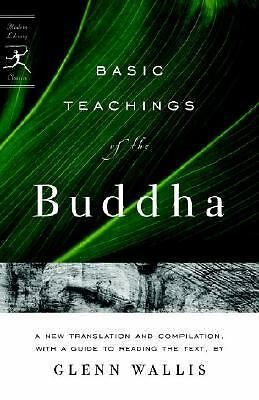 Basic Teachings of the Buddha (Modern Library Classics) Wallis, Glenn, Buddha