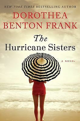 The Hurricane Sisters: A Novel, Frank, Dorothea Benton, Good Condition, Book