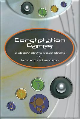 Constellation Games, Richardson, Leonard, Good Book