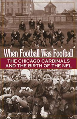 When Football Was Football: The Chicago Cardinals and the Birth of the NFL