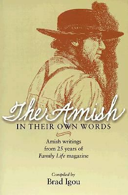 Amish in Their Own Words, Igou, Brad A, Good Book