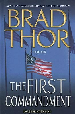 The First Commandment: A Thriller (Thorndike Core), Thor, Brad, Good Book